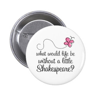 Funny Shakespeare Quote Gift 6 Cm Round Badge