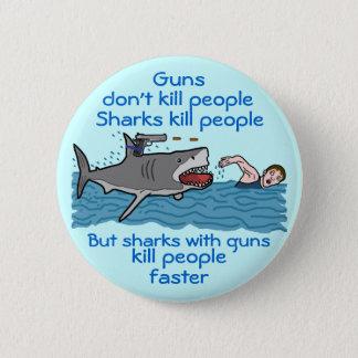 Funny Shark Armed Gun Control Humor 6 Cm Round Badge
