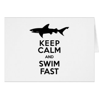 Funny Shark Warning - Keep Calm and Swim Fast Greeting Card