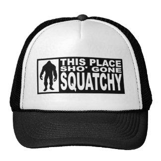 Funny SHO' GONE SQUATCHY Hat - Finding Bigfoot