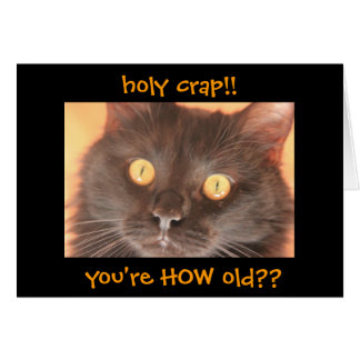 Funny Shocked Cat Birthday Card, Over the Hill Card
