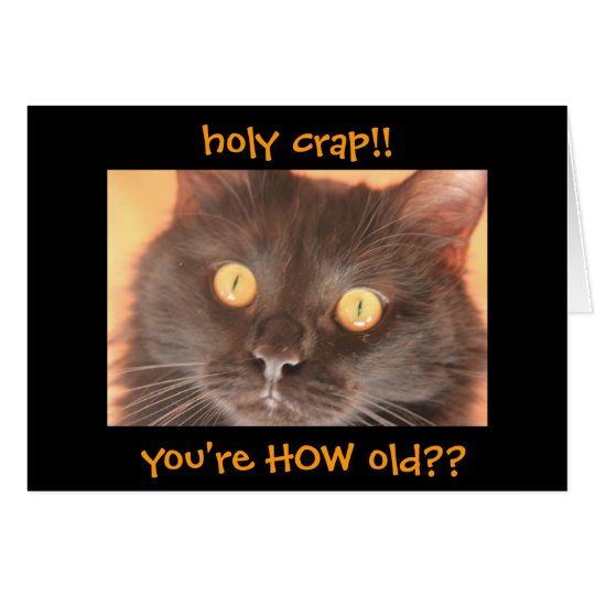 Funny Shocked Cat Birthday Card, Over the Hill