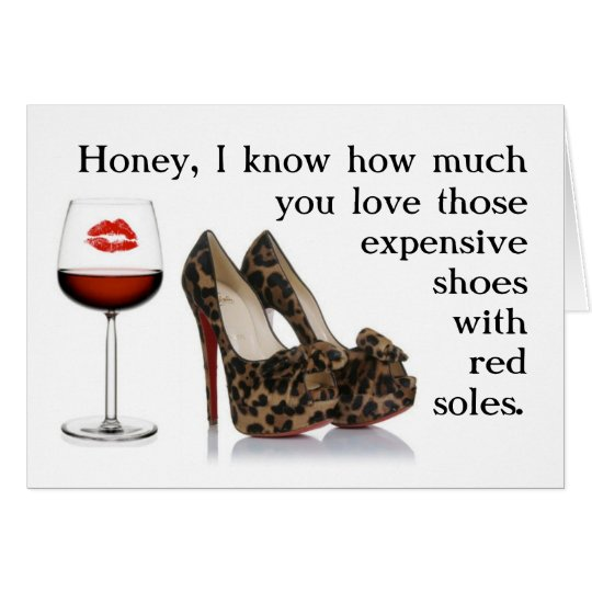 Funny Vine Photo Birthday Cards: FUNNY SHOE AND RED WINE BIRTHDAY CARD