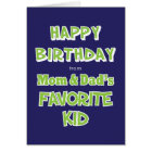 Funny Sibling Birthday Greeting Card Favourite Kid