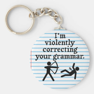 "Funny ""Silently Correcting Your Grammar"" Spoof Basic Round Button Key Ring"
