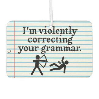 "Funny ""Silently Correcting Your Grammar"" Spoof Car Air Freshener"