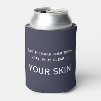 Funny skincare aesthetician dermatologist cozie can cooler