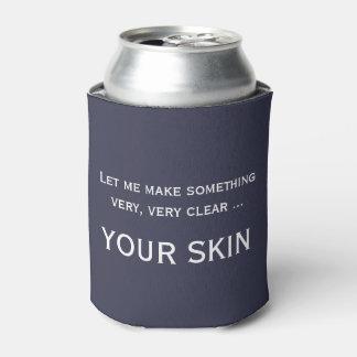 Funny skincare esthetician dermatologist cozie can cooler