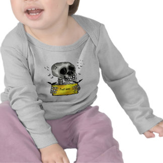 Funny skull with text sign tshirts