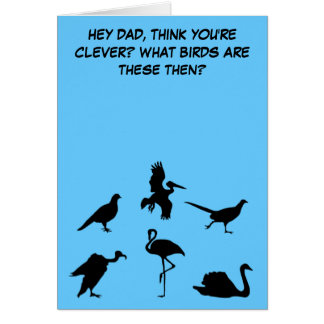 Funny,slightly rude Father's Day Greeting Card