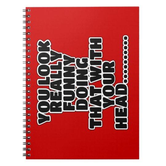 Funny slogan notebooks