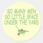 Funny slogan women themed round sticker