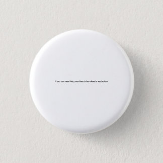 Funny Small Print Button