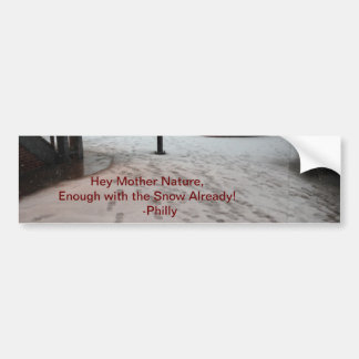 Funny Snow Saying Bumper Sticker