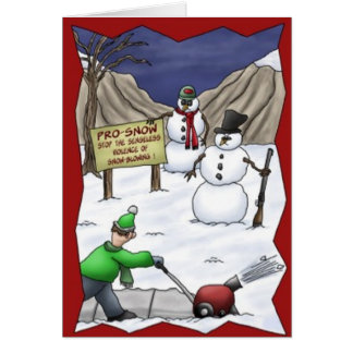 Funny Snowmen Protest SnowBlower Christmas Card