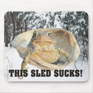 Funny Snowy Winter This Sled Sucks Toad Mouse Pad
