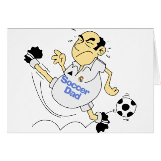 Funny Soccer Dad Greeting Card