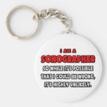 Funny Sonographer .. Highly Unlikely Basic Round Button Key Ring