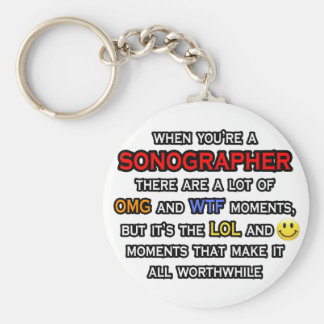 Funny Sonographer ... OMG WTF LOL Keychain