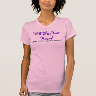 Funny Southern Saying - Pink Bless Your Heart T-Shirt