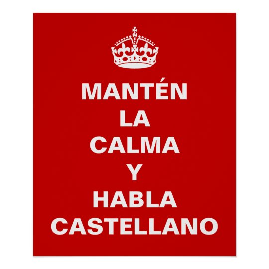 Funny spanish keep calm poster