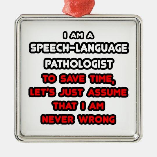 Funny Speech-Language Pathologist T-Shirts Christmas Ornament