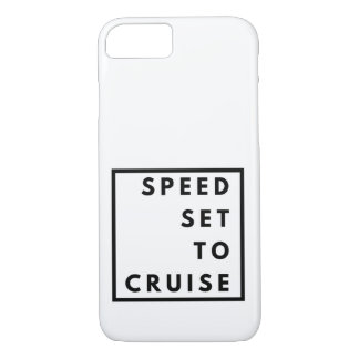 Funny Speed Set to Cruise iPhone 8/7 Case