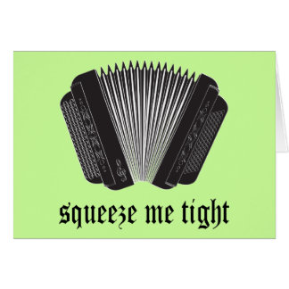 Funny Squeeze Me Tight Accordion Gift Card