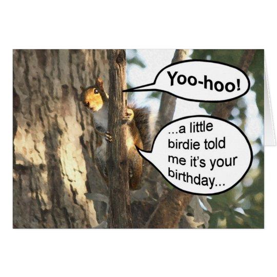 Funny squirrel happy birthday card - Yoo hoo