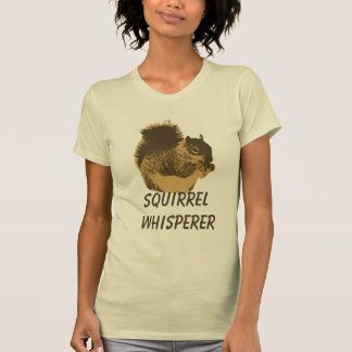 Funny Squirrel Whisperer T-Shirt