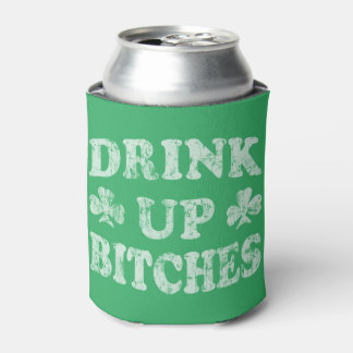 Funny St Patricks Day 'Drink Up Bitches'