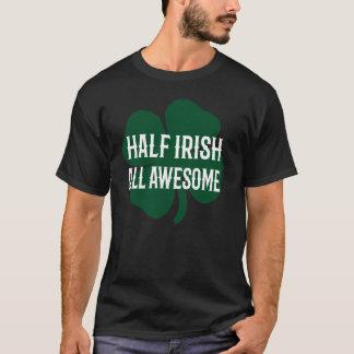 Funny St. Patrick's Day Half Irish T-Shirt