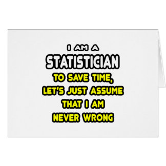 Funny Statistician T-Shirts and Gifts Card