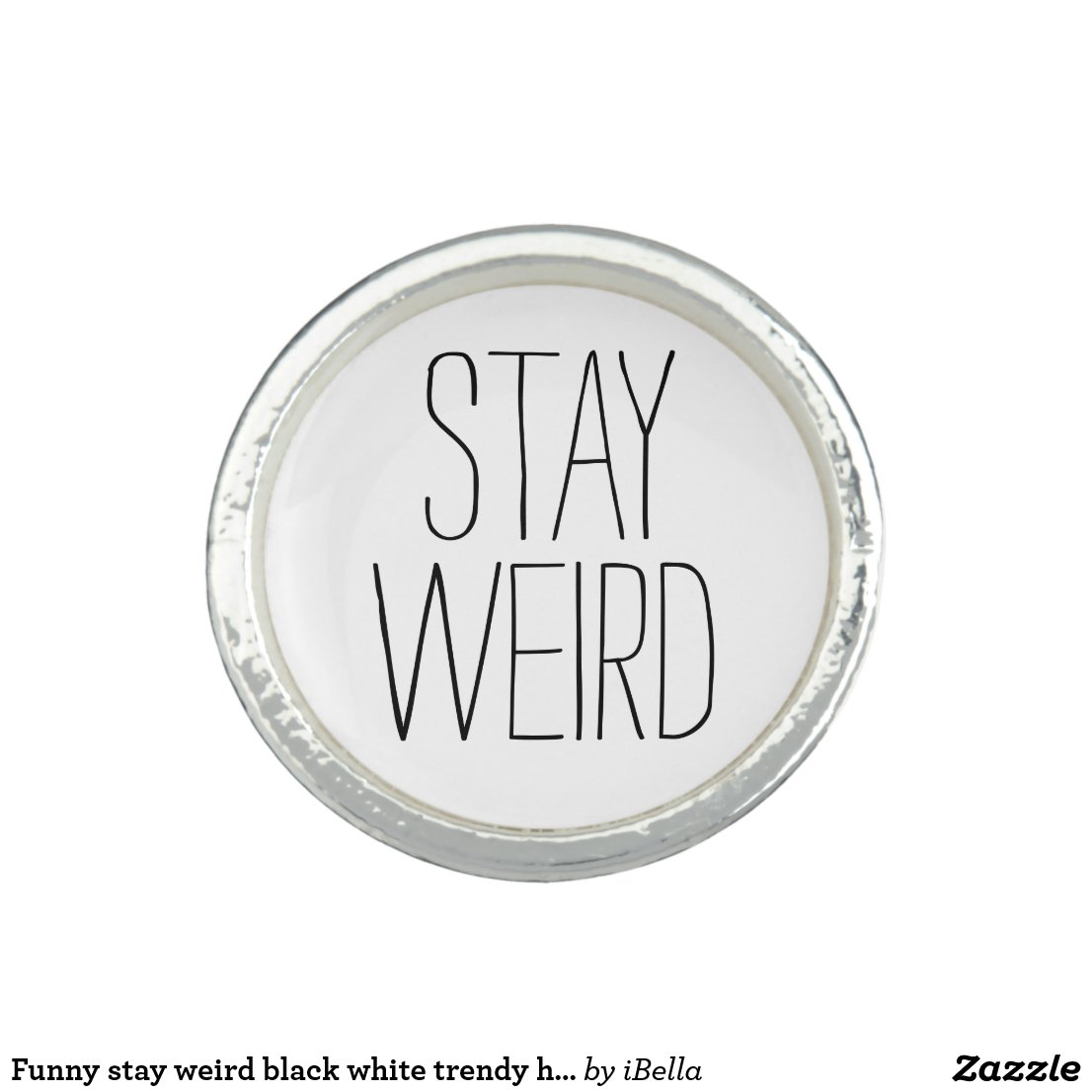 Stay Weird Ring