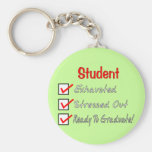 """Funny Student Gifts """"Ready To Graduate!"""" Keychains"""