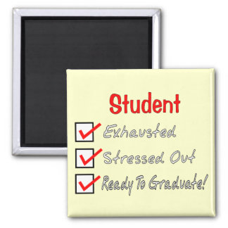 "Funny Student Gifts ""Ready To Graduate!"" Square Magnet"