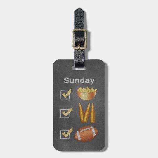 Funny Sunday Football Checklist Luggage Tag