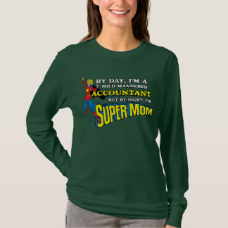 Funny Super Mom Accountant T-Shirt