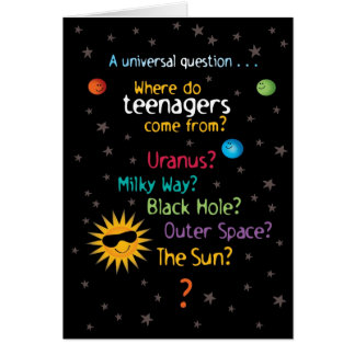 Funny/Sweet Space Teens Birthday Greeting Card