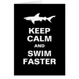 Funny Swimmer or Surfer Keep Calm Shark Attack Greeting Card