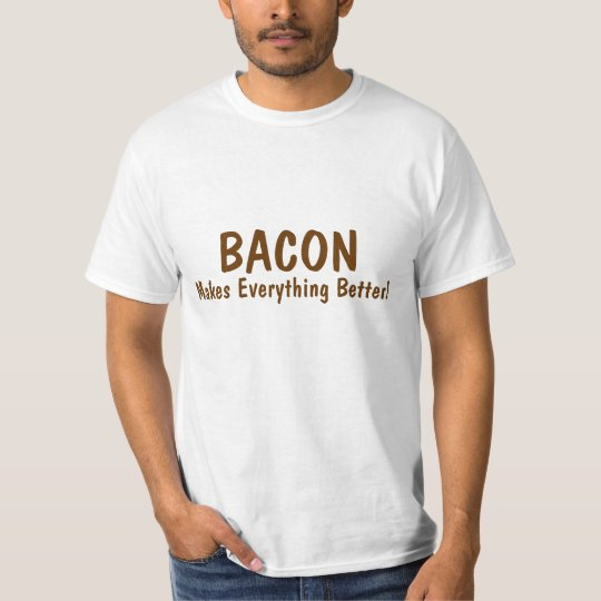 Funny t-shirt about bacon!