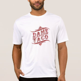 Funny Taco T shirt - Hispanic Culture