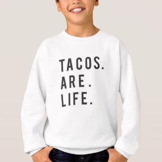 Funny Tacos Are Life Print Sweatshirt