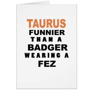 Funny Taurus Birthday Card