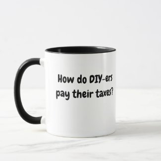 Funny Tax Season DIY Tax Joke and Tax Pun Mug
