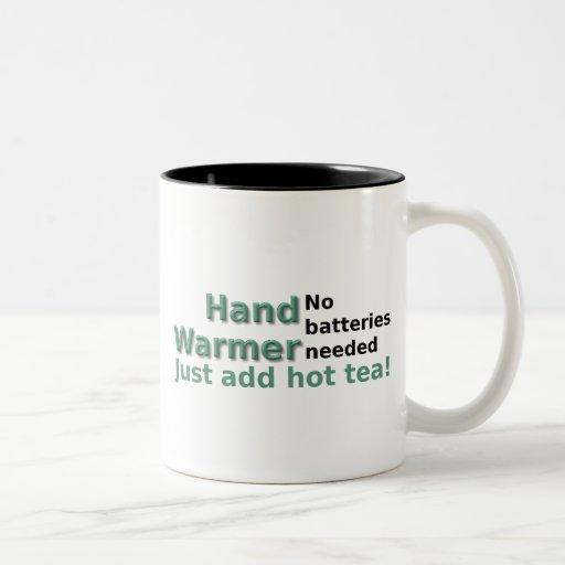 Funny Tea Mug Quote Hand Warmer Mugs