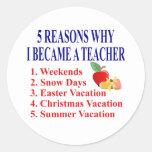 Funny Teacher Gift Round Sticker