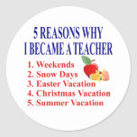 Funny Teacher Gift Round Stickers