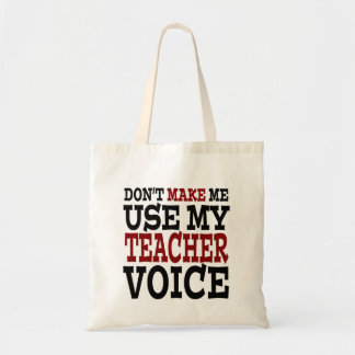 Funny Teacher Voice Budget Tote Bag