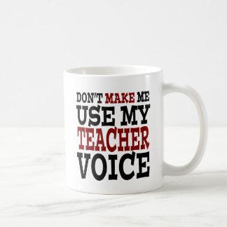 Funny Teacher Voice Coffee Mug